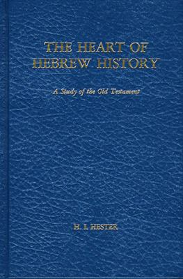 The Heart of Hebrew History 9780805412178