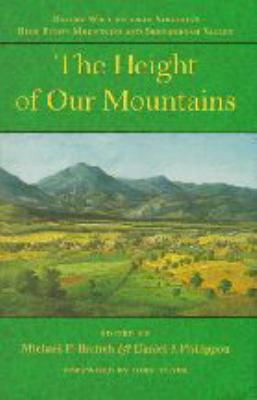 The Height of Our Mountains: Nature Writing from Virginia's Blue Ridge Mountains and Shenandoah Valley 9780801856914