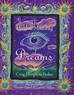 The Hidden Meaning of Dreams 9780806977737