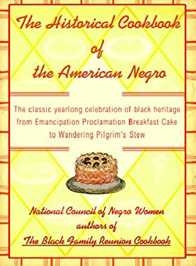 The Historical Cookbook of the American Negro 9780807009642