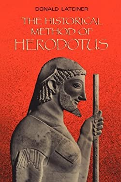 The Historical Method of Herodotus 9780802076847