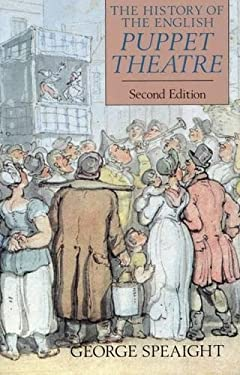 The History of the English Puppet Theatre, Second Edition