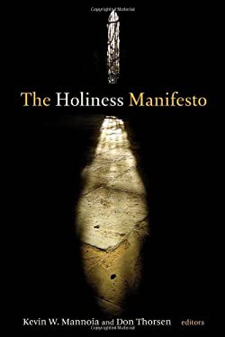 The Holiness Manifesto 9780802863362