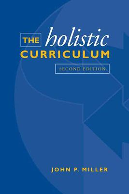 The Holistic Curriculum 9780802092182