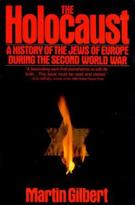Holocaust : A History of the Jews of Europe During the Second World War