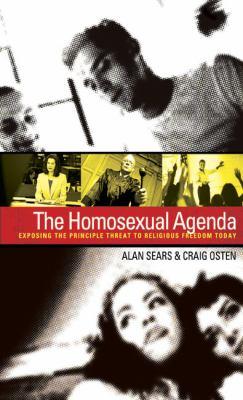 Homosexual Agenda : Exposing the Principal Threat to Religious Freedom Today