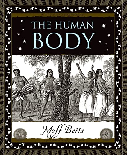 The Human Body: A Basic Guide to the Way You Fit Together 9780802714299