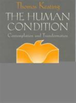 The Human Condition: Contemplation and Transformation 9780809138821