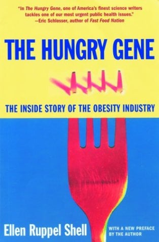 The Hungry Gene: The Inside Story of the Obesity Industry 9780802140333
