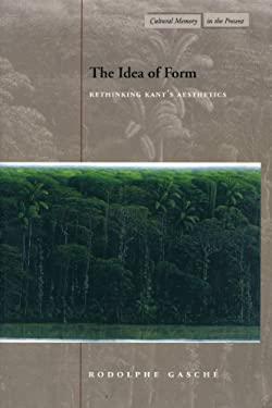The Idea of Form: Rethinking Kant's Aesthetics