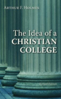The Idea of a Christian College 9780802802583