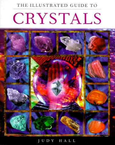 The Illustrated Guide to Crystals 9780806936277