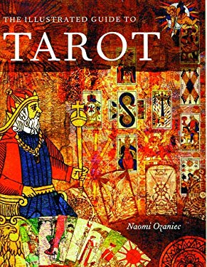 The Illustrated Guide to Tarot 9780806970912