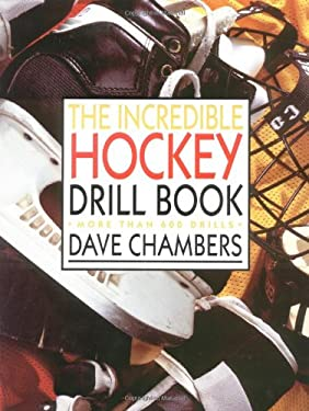 The Incredible Hockey Drill Book 9780809232543