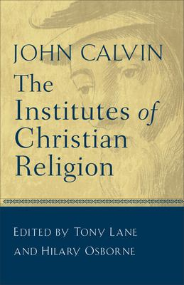 The Institutes of Christian Religion 9780801025242
