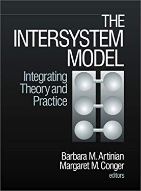 The Intersystem Model: Integrating Theory and Practice