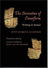The Invention of Cuneiform: Writing in Sumer