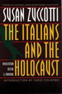 The Italians and the Holocaust: Persecution, Rescue, and Survival 9780803299115