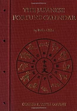 The Japanese Fortune Calendar Japanese Fortune Calendar 9780804803007