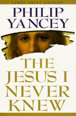 The Jesus I Never Knew 9780802727053