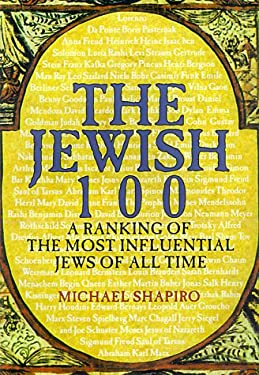 The Jewish 100: A Ranking of the Most Influential Jews of All Time 9780806521671
