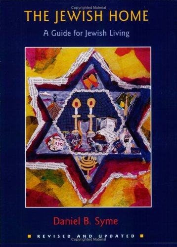 The Jewish Home: A Guide to the Jewish Holidays and Life Cycles 9780807408513