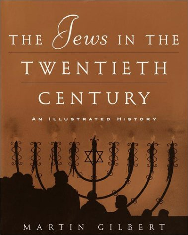 The Jews in the Twentieth Century: An Illustrated History 9780805241907