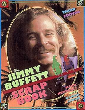 The Jimmy Buffet Scrapbook 9780806520995