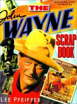The John Wayne Scrapbook 9780806522302