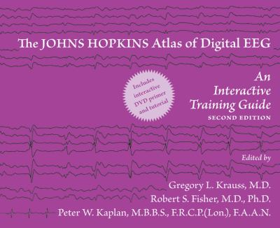 The Johns Hopkins Atlas of Digital EEG: An Interactive Training Guide [With DVD ROM] 9780801897337