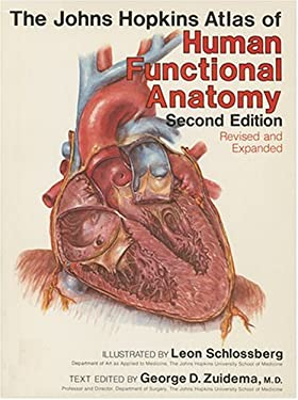 The Johns Hopkins Atlas of Human Functional Anatomy 9780801856518