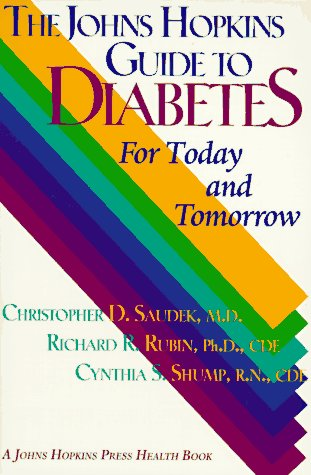 The Johns Hopkins Guide to Diabetes: For Today and Tomorrow 9780801855818