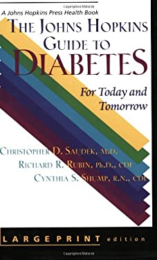 The Johns Hopkins Guide to Diabetes: For Today and Tomorrow 9780801866579