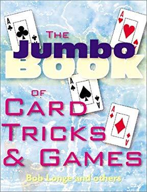 The Jumbo Book of Card Tricks & Games