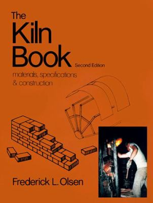 The Kiln Book: Materials, Specifications, and Construction 9780801970719
