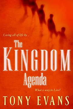The Kingdom Agenda: What a Way to Live! 9780802451231