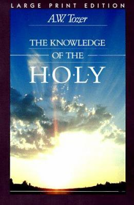 The Knowledge of the Holy 9780802727077