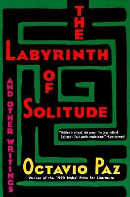 The Labyrinth of Solitude 9780802150424