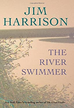 The River Swimmer: Novellas 9780802120731