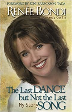 The Last Dance But Not the Last Song: My Story [With CD] 9780800718084