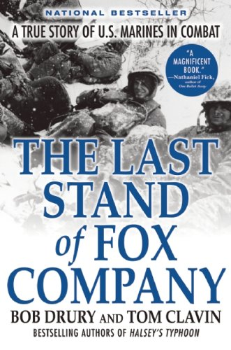 The Last Stand of Fox Company: A True Story of U.S. Marines in Combat 9780802144515