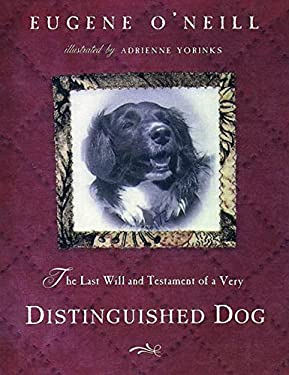 The Last Will & Testament of a Very Distinguished Dog 9780805061703