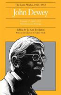 The Later Works of John Dewey, Volume 17: 1885-1953 Miscellaneous Writings 9780809316618
