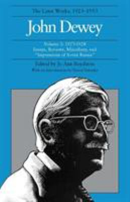 The Later Works of John Dewey, Volume 3: 1927-1928 Essays, Reviews, Miscellany, and Impressions of Soviet Russia 9780809311323