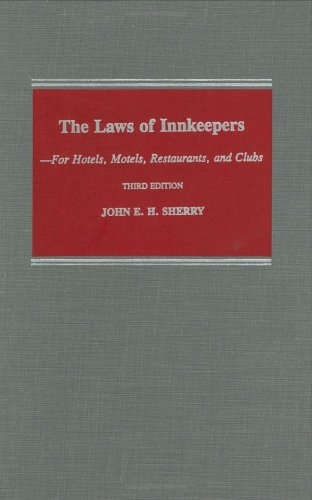 The Laws of Innkeepers: For Hotels, Motels, Restaurants, and Clubs 9780801425080