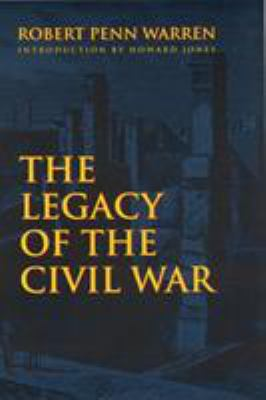The Legacy of the Civil War 9780803298019