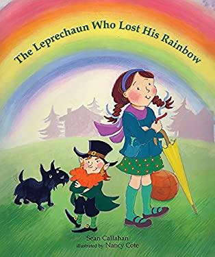 The Leprechaun Who Lost His Rainbow 9780807544556