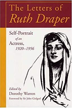 The Letters of Ruth Draper: Self-Portrait of an Actress 1920-1956 9780809321889
