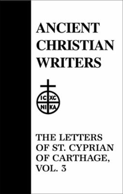 The Letters of St. Cyprian of Carthage 9780809103690