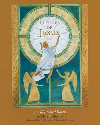 The Life of Jesus: An Illustrated Rosary 9780802853622